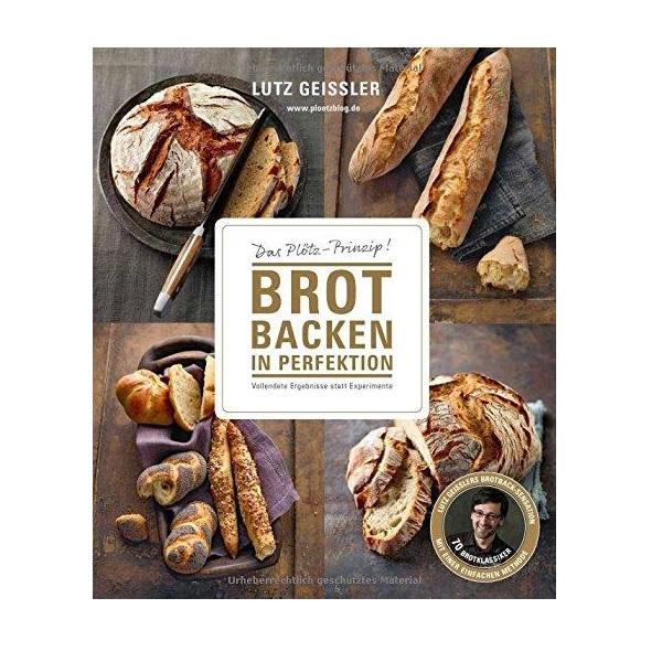 Lutz Geißler Brot Backen In Perfektion