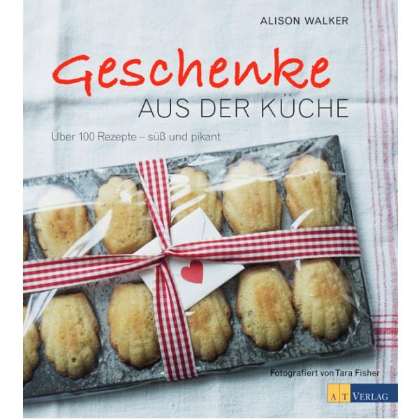 Bakeria- Geschenke Aus Der Küche Von Alison Walker
