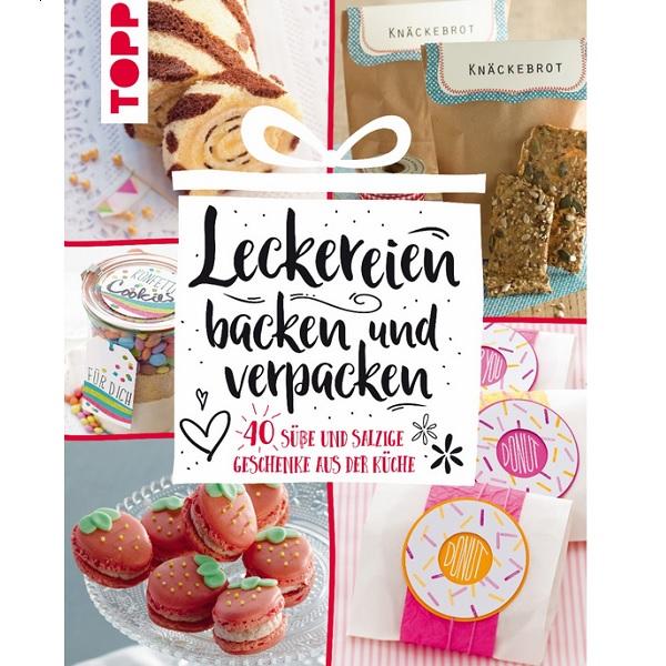 Bakeria Leckereien Backen Und Verpacken 40 Geschenke Aus Der